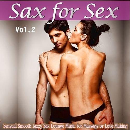Sax For Sex Vol 2